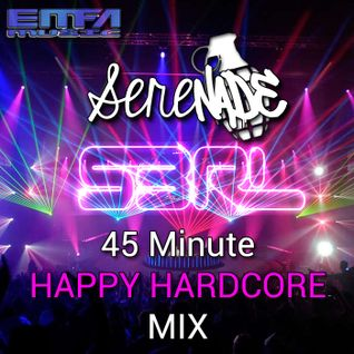 Serenade S3RL Happy Hardcore Mix! 11/4/2013