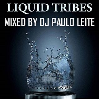 Liquid Tribes