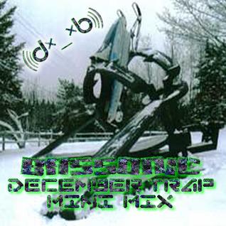 DJ Bassonic - December Trap Mini Mix