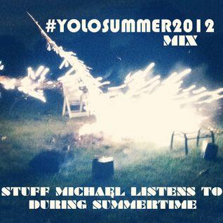 #YOLOSUMMER2012