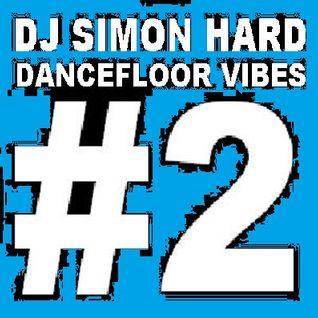 DJ Simon Hard - Dancefloor Vibes Vol.2