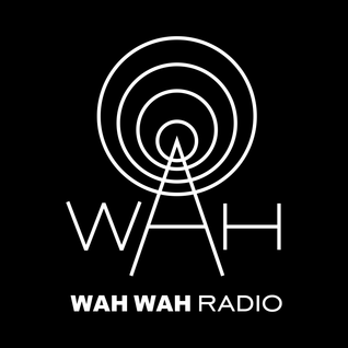 Wah Wah Radio - July 2014