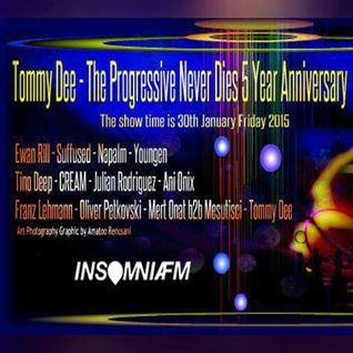The Progressive Never Dies w/ Tommy Dee | 5year Anniversary | Guest Mix Oliver Petkovski