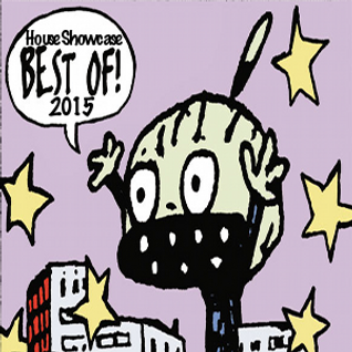 House Showcase #93 - Best of 2015