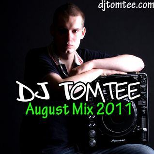 DJ Tomtee - Urban/House Mix August 2011