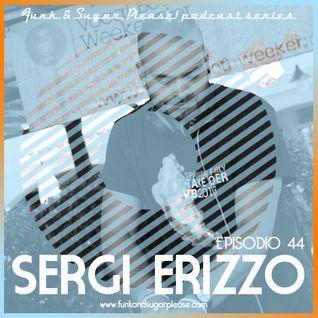 Funk & Sugar, Please! podcast 44 by Sergi Erizzo