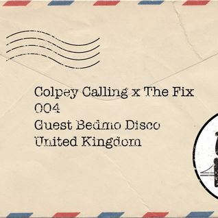 Colpey Calling x The Fix: Bedmo Disco