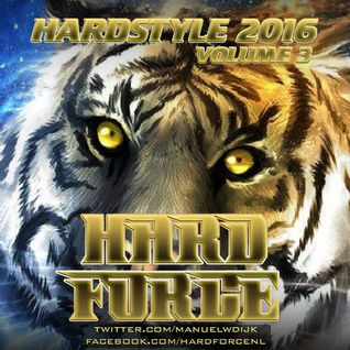 Hard Force Presents Hardstyle 2016 Vol 3