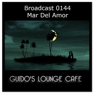 Guido's Lounge Cafe Broadcast 0144 Mar Del Amor (20141205)