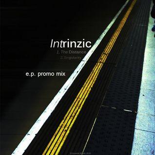 intrinzic_the_distance_e.p. promo_mix