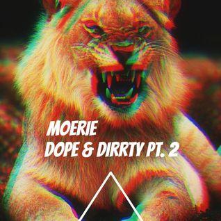 Dope & Dirrty Pt. 2