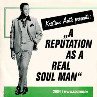 Kristian Auth - A Reputation As A Real Soul Man (2004)