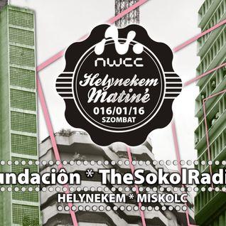 fundacion Live @ Helynekem Matiné Night, NWCC Miskolc 2016-01-16
