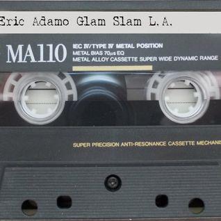 DJ Eric Adamo Live Glam Slam Los Angeles, CA 1993?