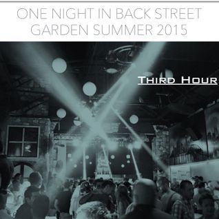 One Night In Back Street Summer 2015 Third Hour