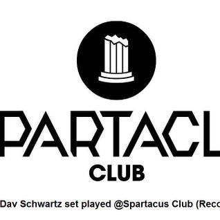 Dav Schwartz Set @Spartacus Club (Recording)