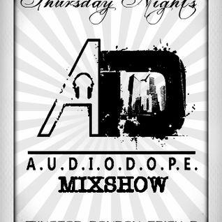 Audiodope MixShow 4.26.12 (DJ Mixstar Set)