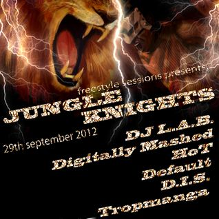 Freestyle Sessions Presents Jungle Knights V.06 - HoT 29th September 2012