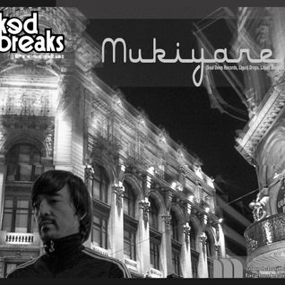 Mukiyare Wicked Breaks (Bogota) Guest Mix