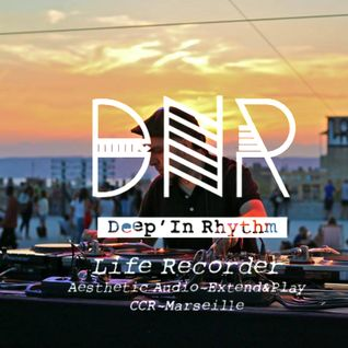 Deep'In Rhythm #27 w/ Life Recorder @ Radio RAJE