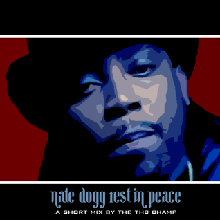Tokyo Grindhouse Says Nate Dogg RIP -  Mixed by Mr.Tikini