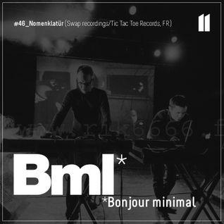 46e BMLCAST | Nomenklatür