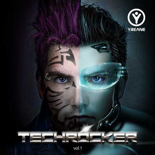 Yreane - TechRocker Vol.1