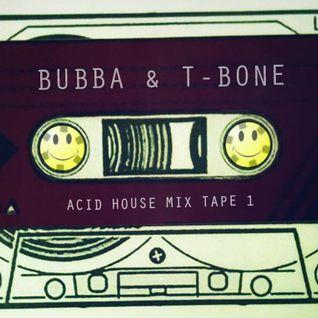 Bubba & T-Bone's Acid House Mixtape for Pulse Radio