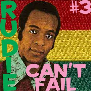 Rudie Can't Fail #3