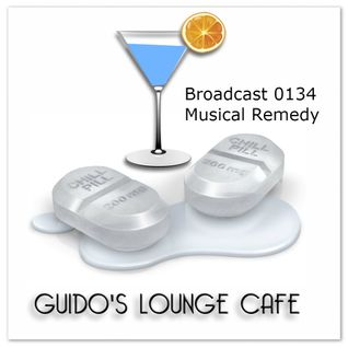 Guido's Lounge Cafe Broadcast 0134 Musical Remedy (20140926)