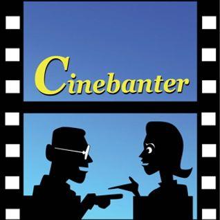 Cinebanter # 52 - THE VISITOR