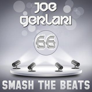Joe Gerlari - Smash The Beats 66 (25-01-2014)