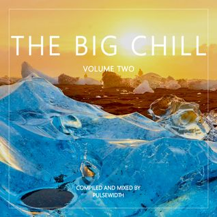 The Big Chill - Volume Two