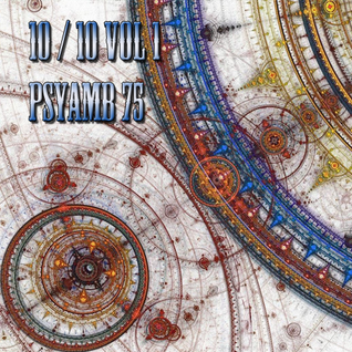 10 over 10  Vol 1- Long Ambient Trance - PsyAmb 75
