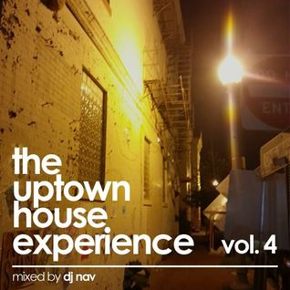 DJ Nav - The Uptown House Experience Vol. 4