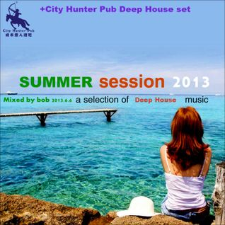 City Hunter pub Deep house set 2013-06-06
