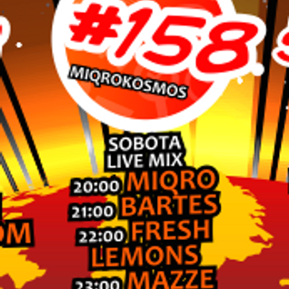 Miqrokosmos ☆ Part 158/4 ☆ MAZEE ☆ 25.07.15