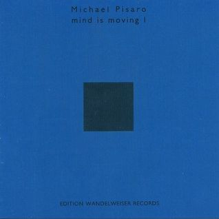Michael Pisaro - 1