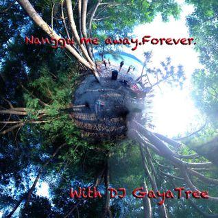 Nanggu me away , forever