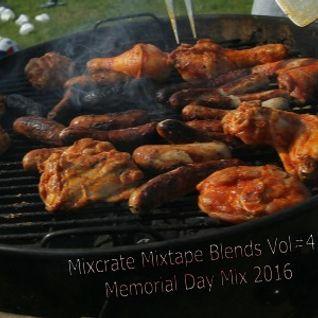 Mixcrate Mixtape Blends Vol # 4 Memorial Day 2016 (Clean)