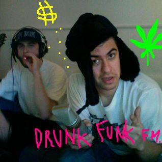 DRUNK FUNK FM #01