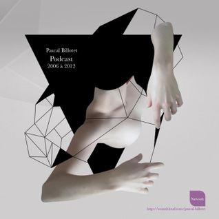 Pascal Billotet/ Podcast 2006 à 2012