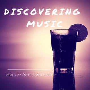 Dott. Blanchard - Discovering Music