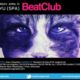 Beat Club Pres. COYU - Alex ElVíl (Resident) @ Beat Lounge Radio #18 (13.04.13)