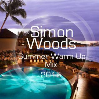 Summer Warm Up Mix 2015