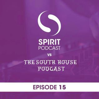 Spirit Podcast EP 15 - Spirit Vs The South House Podcast