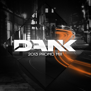 Dank - 2013 Promo Mix