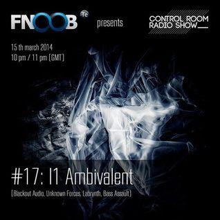 CONTROL ROOM Radio Show # 17 MAR 2014 - i1 ambivalent