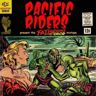 Pacific Riders present the Fat Freddys Drop mixtape