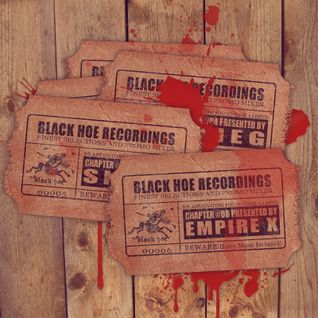 Black Hoe Recordings Promo Mixes - Chapter Six With Empire X Presented Monster Ep